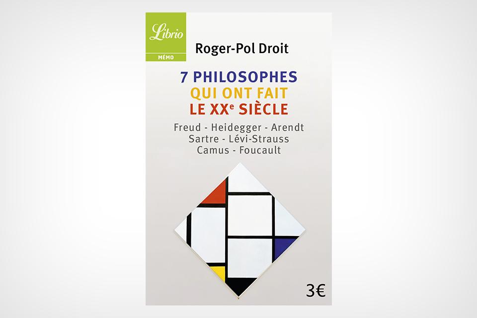 7 philosophes qui ont fait le XXe siècle (en librairie le 1er septembre)